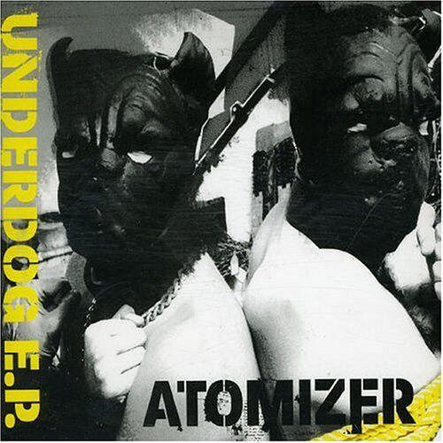 Atomizer - Underdog Ep - Preis vom 16.04.2021 04:54:32 h
