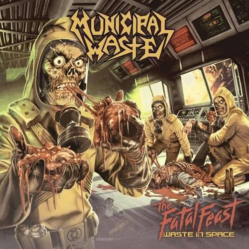 Municipal Waste - Fatal Feast-Waste in Space,the - Preis vom 16.04.2021 04:54:32 h