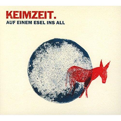 Keimzeit - Auf Einem Esel Ins All - Preis vom 24.02.2021 06:00:20 h