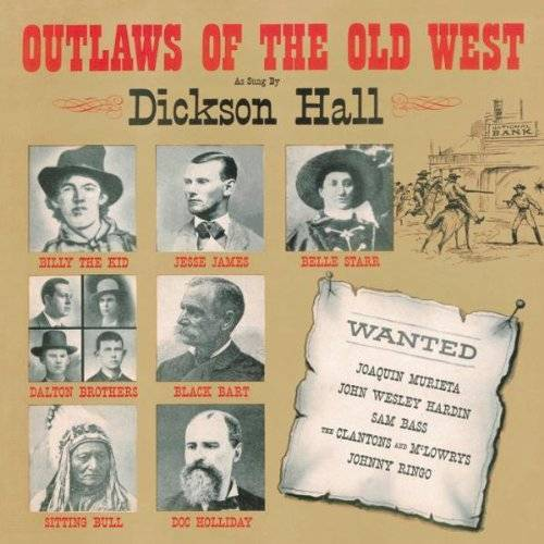 Dickson Hall - Outlaws of the Old West - Preis vom 12.04.2021 04:50:28 h