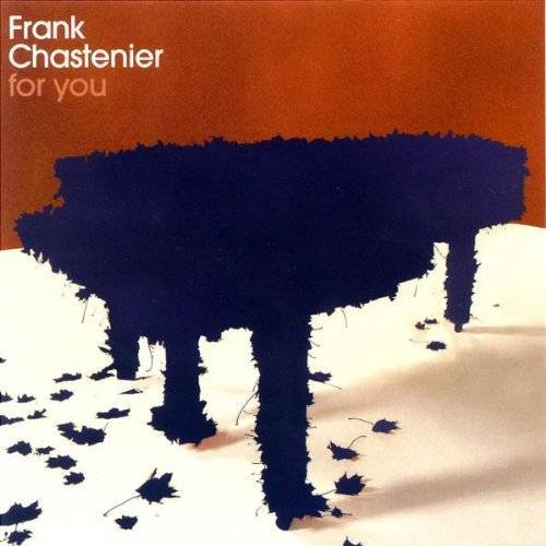 Frank Chastenier - For You - Preis vom 05.09.2020 04:49:05 h
