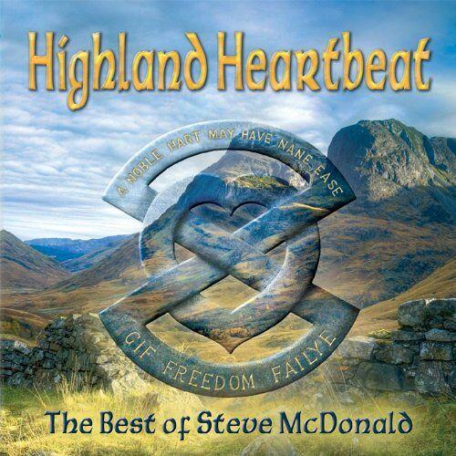 Steve McDonald - Highland Heartbeat - The Best of Steve McDonald - Preis vom 20.10.2020 04:55:35 h