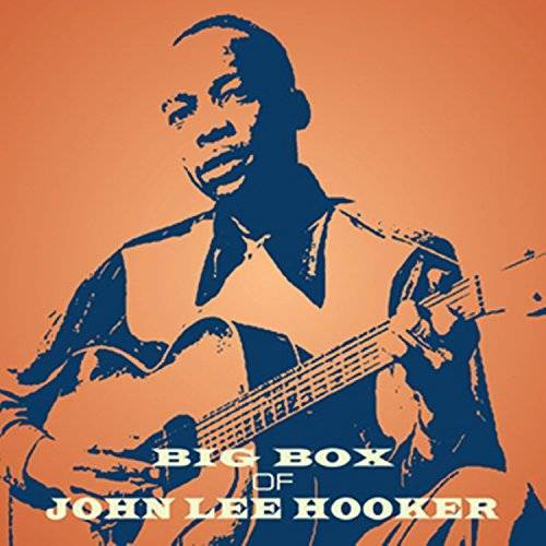 John Lee Hooker - Big Box of John Lee Hooker - Preis vom 09.05.2021 04:52:39 h