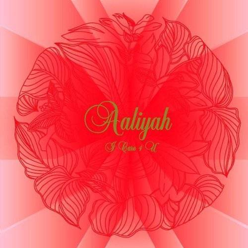 Aaliyah - I Care for You - Preis vom 11.05.2021 04:49:30 h