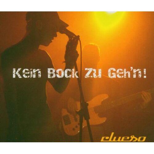 Clueso - Kein Bock zu Geh'N - Preis vom 18.10.2020 04:52:00 h