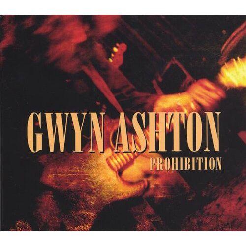 Gwyn Ashton - Prohibition - Preis vom 05.09.2020 04:49:05 h