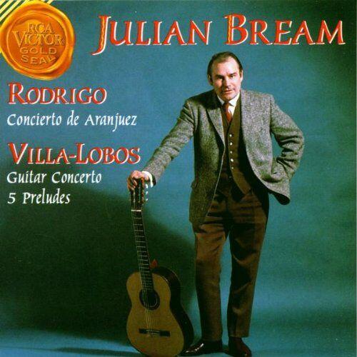 Julian Bream - Aranjuez / Gitarrenkonzerte und Preludien - Preis vom 20.10.2020 04:55:35 h
