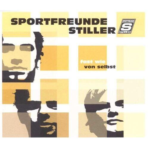 Sportfreunde Stiller - Fast Wie Von Selbst - Preis vom 22.10.2020 04:52:23 h