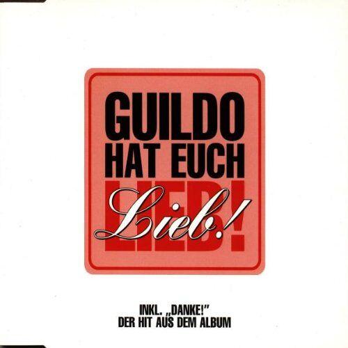 Horn, Guildo & die Orthopädischen Strümpfe - Guildo Hat Euch Lieb - Preis vom 07.05.2021 04:52:30 h