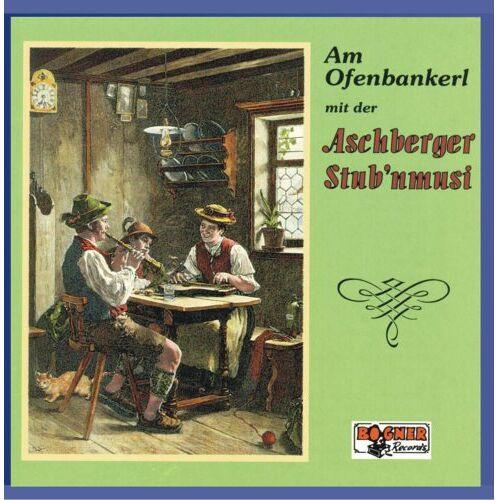 Aschberger Stub'nmusi - Am Ofenbankerl - Folge 1 - Preis vom 03.12.2020 05:57:36 h