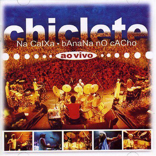 Chiclete Com Banana - Chiclete Na Caixa-Ao Vivo - Preis vom 20.10.2020 04:55:35 h