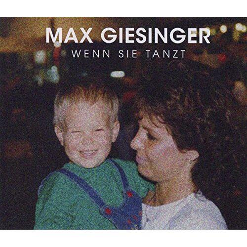 Max Giesinger - Wenn sie tanzt - Preis vom 14.04.2021 04:53:30 h