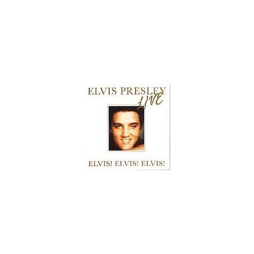 Elvis Presley - Elvis,Elvis,Elvis (Live) - Preis vom 25.02.2021 06:08:03 h