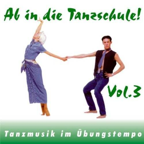 Hallen, Klaus Tanzorchester - Ab in die Tanzschule! Vol.3 - Preis vom 21.04.2021 04:48:01 h