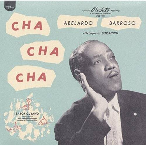 Abelardo Barroso - Cha Cha Cha - Preis vom 16.04.2021 04:54:32 h