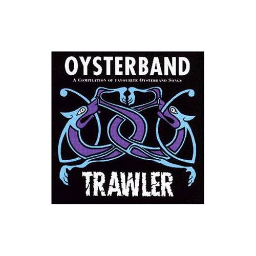 Oyster Band - Trawler (Best of) - Preis vom 20.10.2020 04:55:35 h