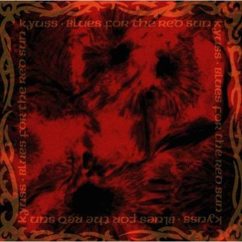 Kyuss - Blues for the Red Sun - Preis vom 20.10.2020 04:55:35 h