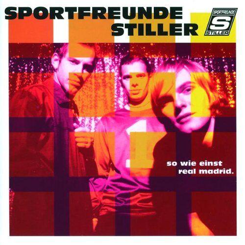 Sportfreunde Stiller - So Wie Einst Real Madrid - Preis vom 22.10.2020 04:52:23 h