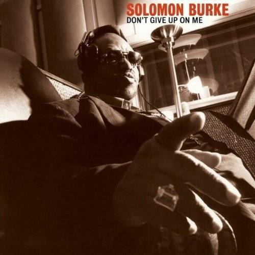 Solomon Burke - Don't Give Up on Me - Preis vom 16.04.2021 04:54:32 h