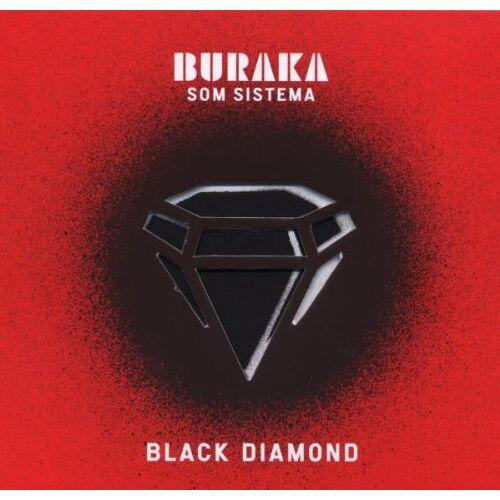 Buraka Som Sistema - Black Diamond - Preis vom 06.09.2020 04:54:28 h