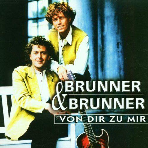 Brunner & Brunner - Von Dir Zu Mir - Preis vom 21.01.2021 06:07:38 h