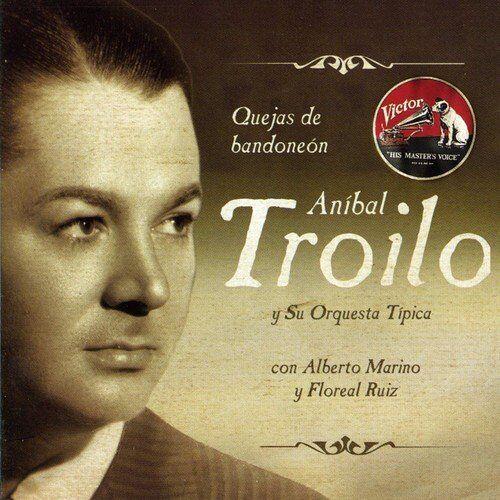 Anibal Troilo - Quejas de Bandoneon - Preis vom 12.08.2019 05:56:53 h