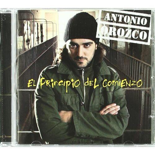 Antonio Orozco - El Principio Del Comienzo - Preis vom 11.04.2021 04:47:53 h