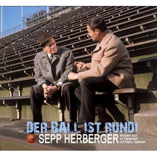 Sepp Herberger - Der Ball Ist Rund - Sepp Herberger im Gespräch mit Harry Valerien - Preis vom 03.12.2020 05:57:36 h