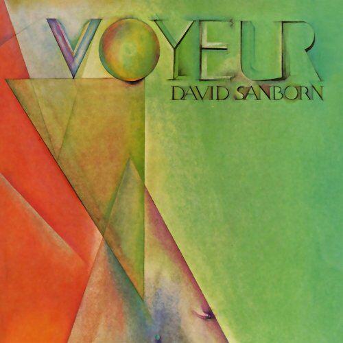 David Sanborn - Voyeur - Preis vom 03.05.2021 04:57:00 h