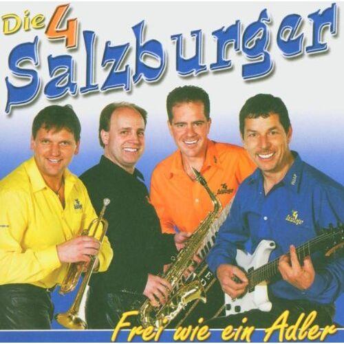 die 4 Salzburger - Frei Wie Ein Adler - Preis vom 16.05.2021 04:43:40 h