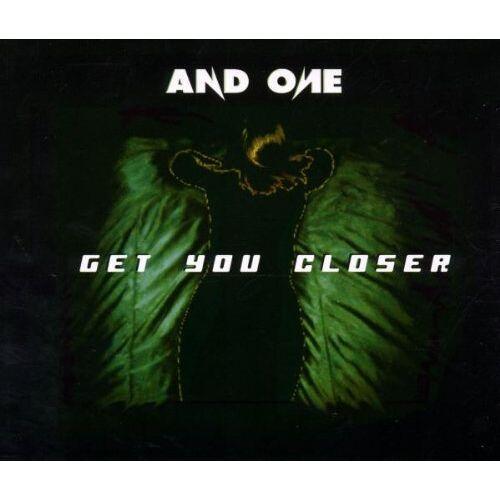 And One - Get You Closer - Preis vom 23.02.2021 06:05:19 h