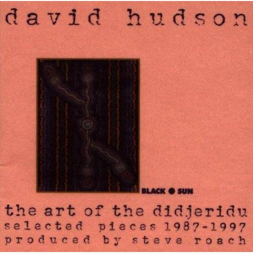David Hudson - The Art of the Didjeridu - Preis vom 21.01.2021 06:07:38 h