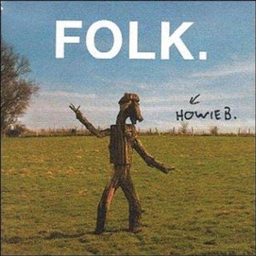 Howie B - Folk - Preis vom 20.10.2020 04:55:35 h