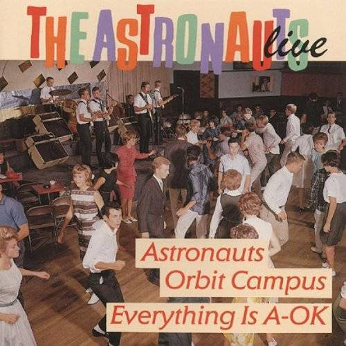 the Astronauts - Live-Everything Is a-Ok/Astronauts Orbit Campus - Preis vom 13.11.2019 05:57:01 h