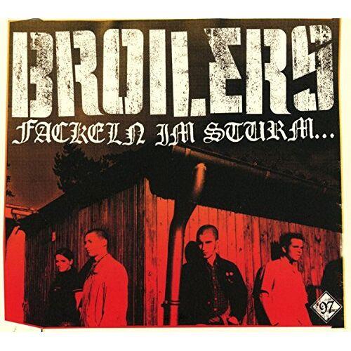 Broilers - Fackeln Im Sturm... - Preis vom 22.01.2020 06:01:29 h