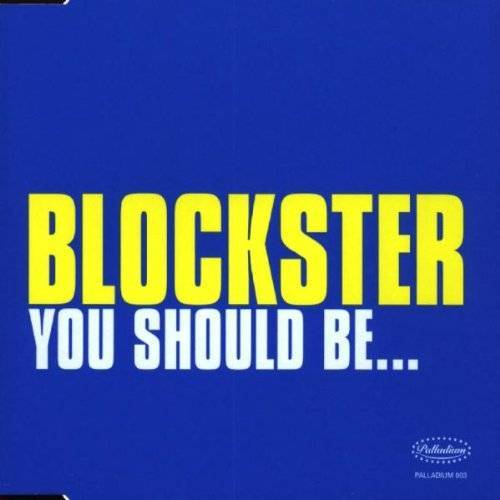Blockster - You Should Be... - Preis vom 20.10.2020 04:55:35 h