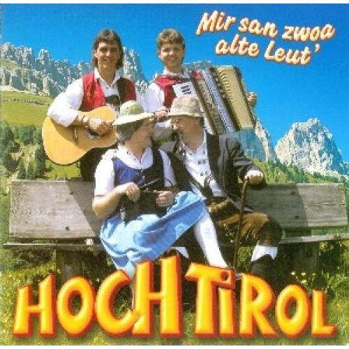 Hoch Tirol - Mir San Zwoa Alte Leut - Preis vom 05.03.2021 05:56:49 h