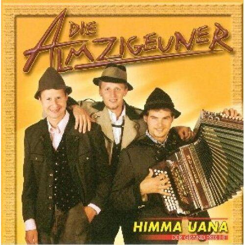 die Almzigeuner - Himma Uana - Preis vom 15.04.2021 04:51:42 h