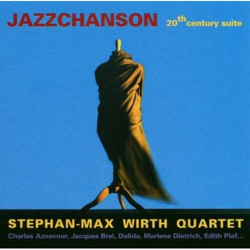Stephan-Max Wirth - Jazzchanson - Preis vom 10.05.2021 04:48:42 h