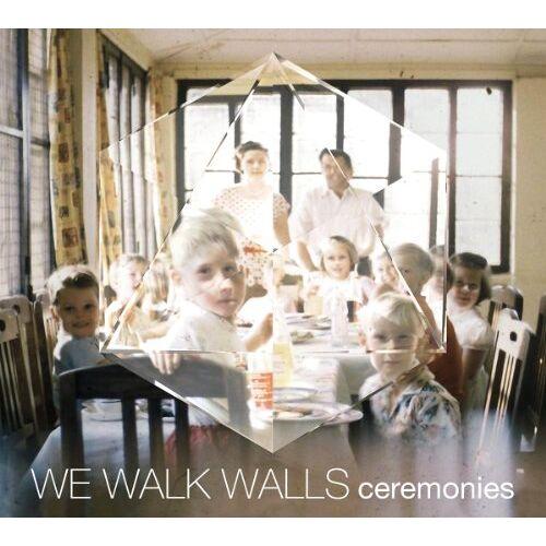 We Walk Walls - Ceremonies - Preis vom 11.05.2021 04:49:30 h