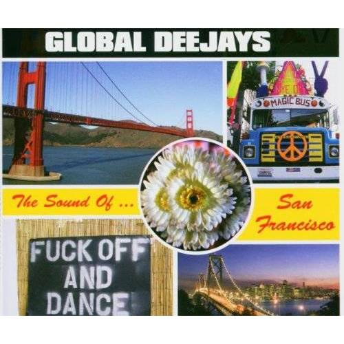 Global Deejays - The Sound of San Francisco - Preis vom 19.10.2020 04:51:53 h