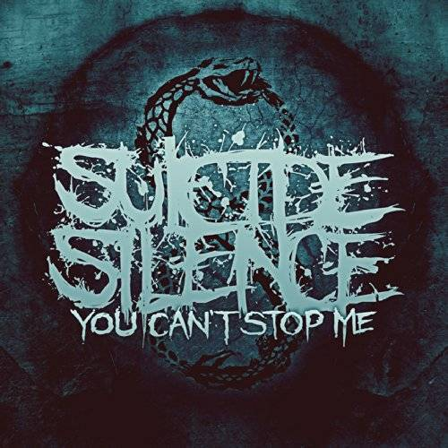 Suicide Silence - You Can't Stop Me - Preis vom 09.04.2021 04:50:04 h