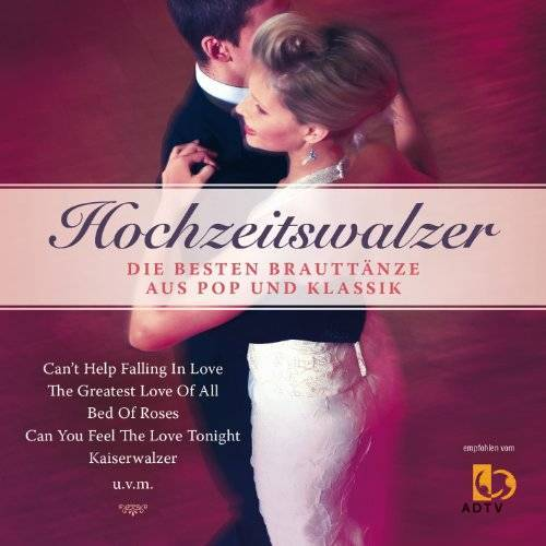 Band4Dancers - HOCHZEITSWALZER - die besten Brauttänze aus Pop und Klassik - Preis vom 13.12.2019 05:57:02 h