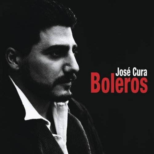 José Cura - Boleros - Preis vom 20.10.2020 04:55:35 h
