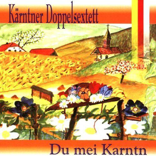 Kärntner Doppelsextett - Du Mei Karntn - Preis vom 24.02.2021 06:00:20 h