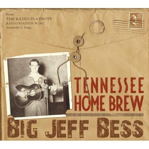 Big Jeff Bess - Tennessee Home Brew - Preis vom 20.10.2020 04:55:35 h
