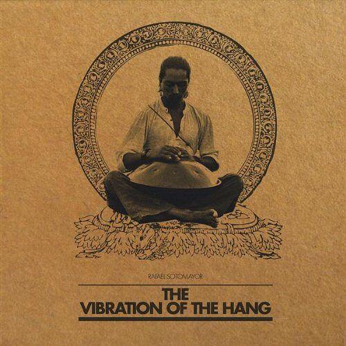 Rafael Sotomayor - Vibration of the Hang - Preis vom 13.05.2021 04:51:36 h