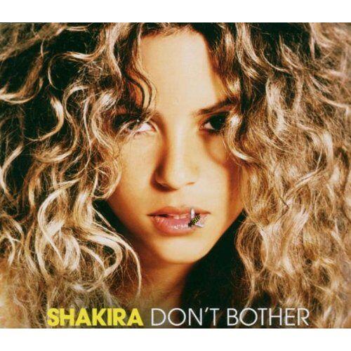 Shakira - Don't Bother - Preis vom 06.05.2021 04:54:26 h