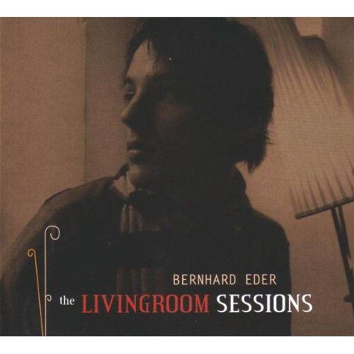 Bernhard Eder - The Livingroom Sessions - Preis vom 16.04.2021 04:54:32 h