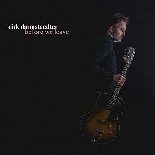 Dirk Darmstaedter - Before We Leave - Preis vom 06.04.2020 04:59:29 h